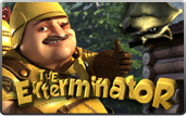 Click to play The Exterminator Bonus Slot