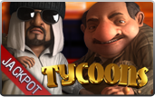 Click to play Tycoons Bonus Slot